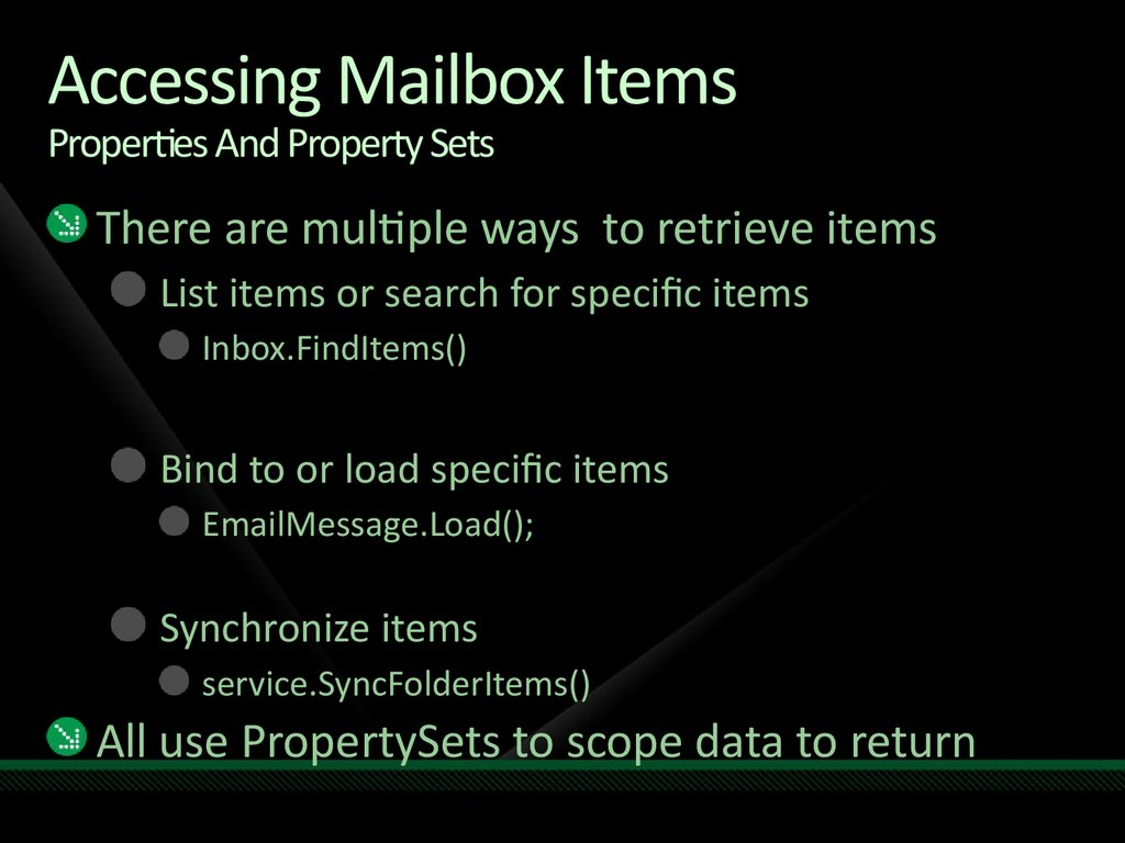 Accessing Mailbox Items Properties And Property Sets