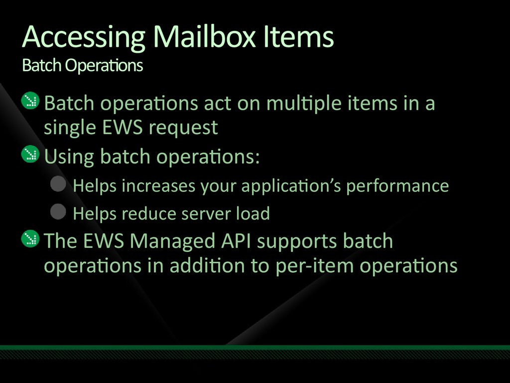Accessing Mailbox Items Batch Operations