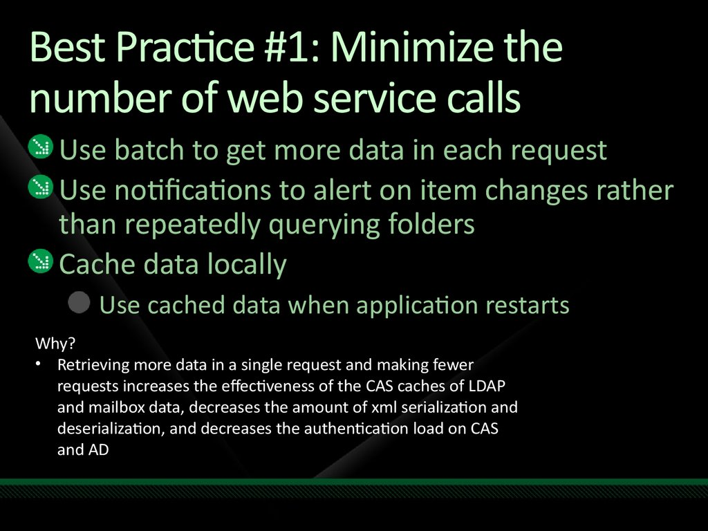 Best Practice #1: Minimize the number of web service calls