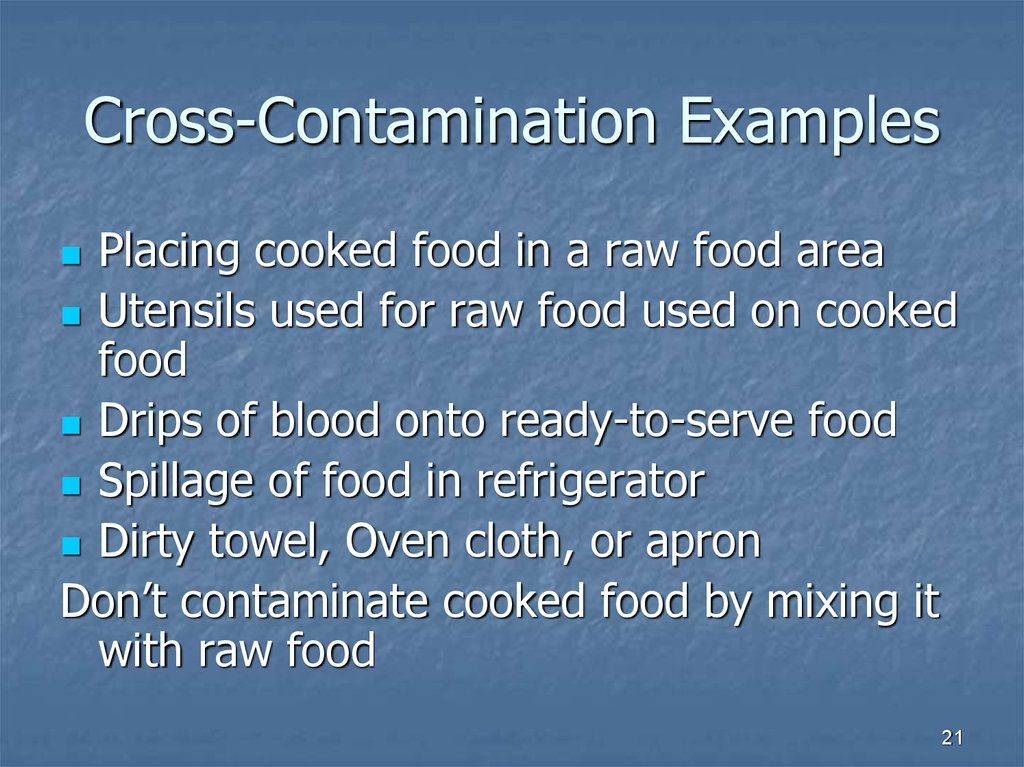 cross contamination example essay Essay on understanding the importance of food wearing ppe will protect food from contamination for example cross contamination is what happens when.