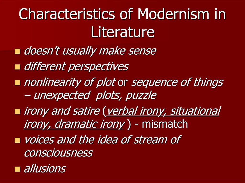 Characteristics of Modernism in Literature