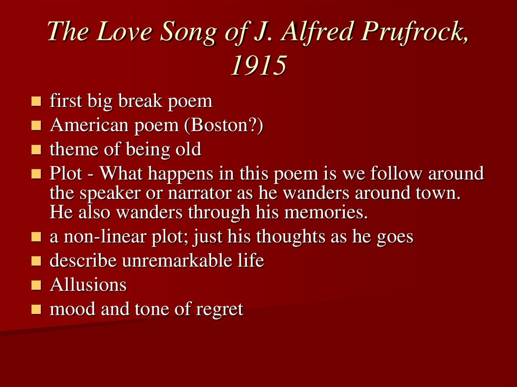 The Love Song of J. Alfred Prufrock, 1915