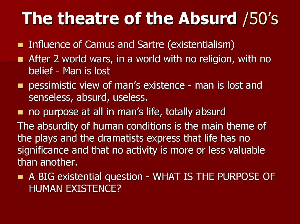 The theatre of the Absurd /50's