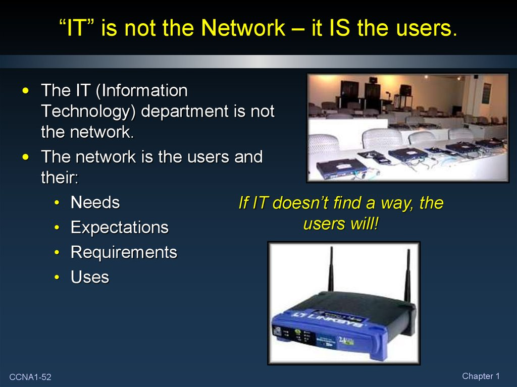 """IT"" is not the Network – it IS the users."