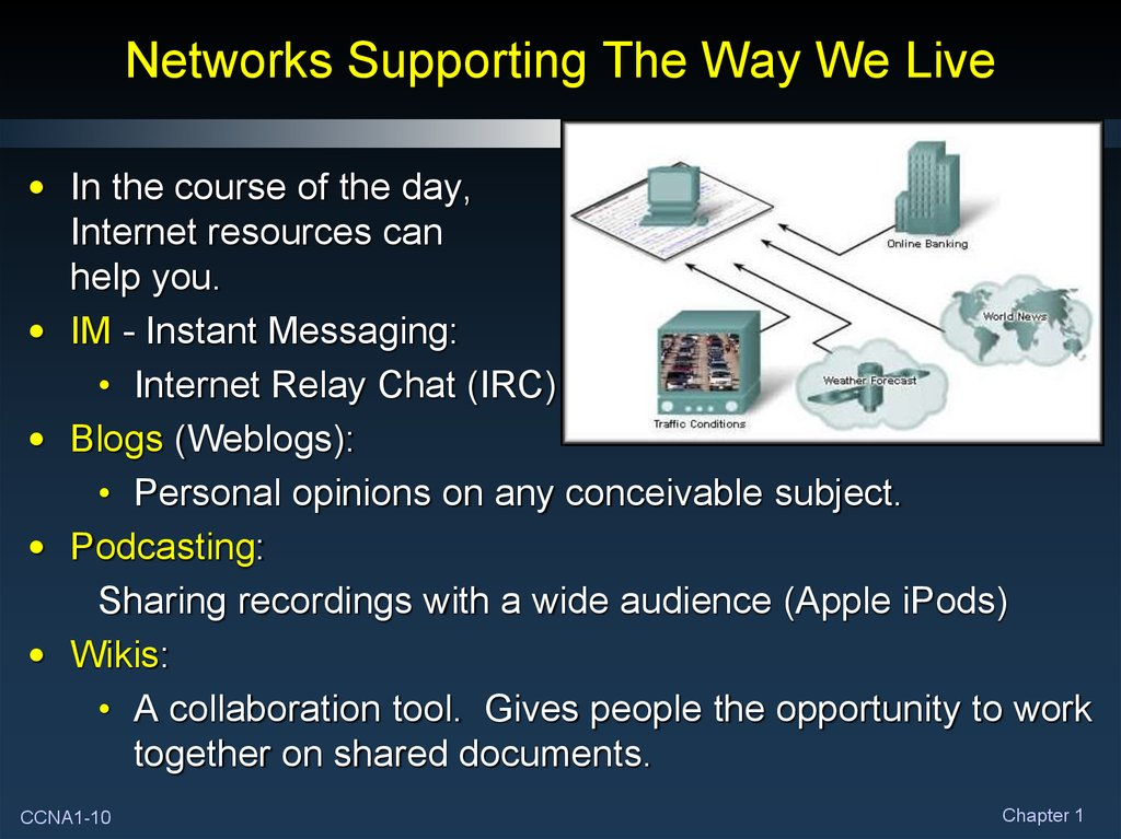 Networks Supporting The Way We Live