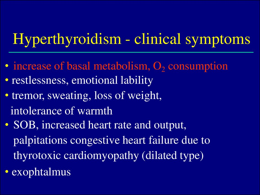 Hyperthyroidism - clinical symptoms