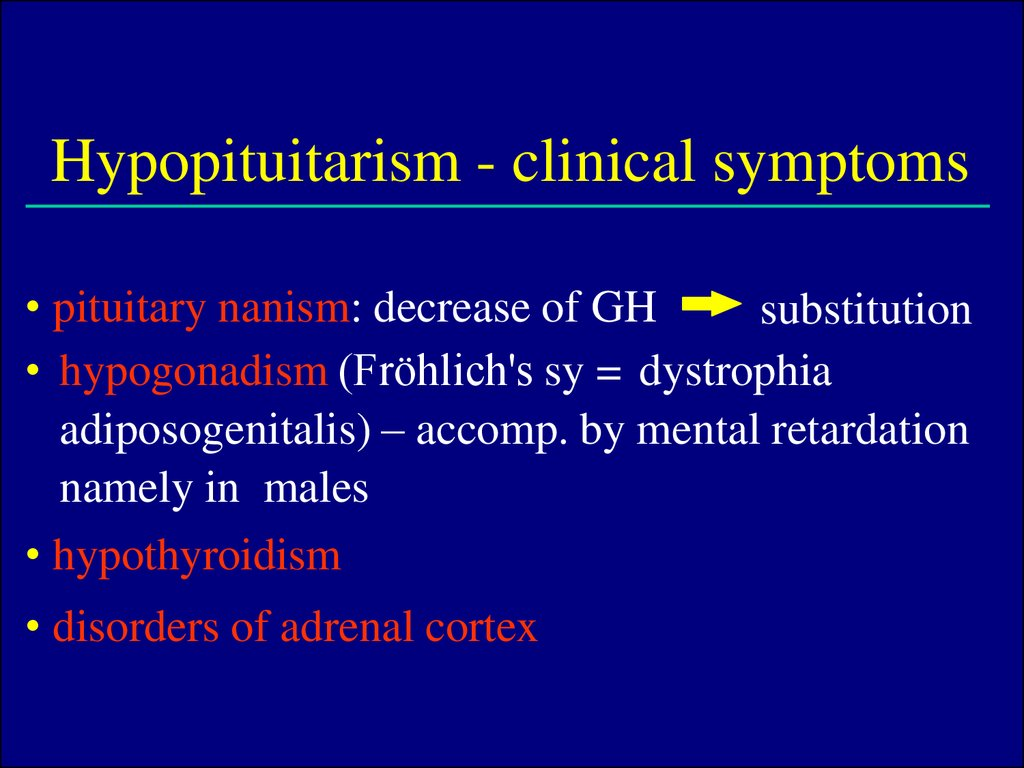 Hypopituitarism - clinical symptoms