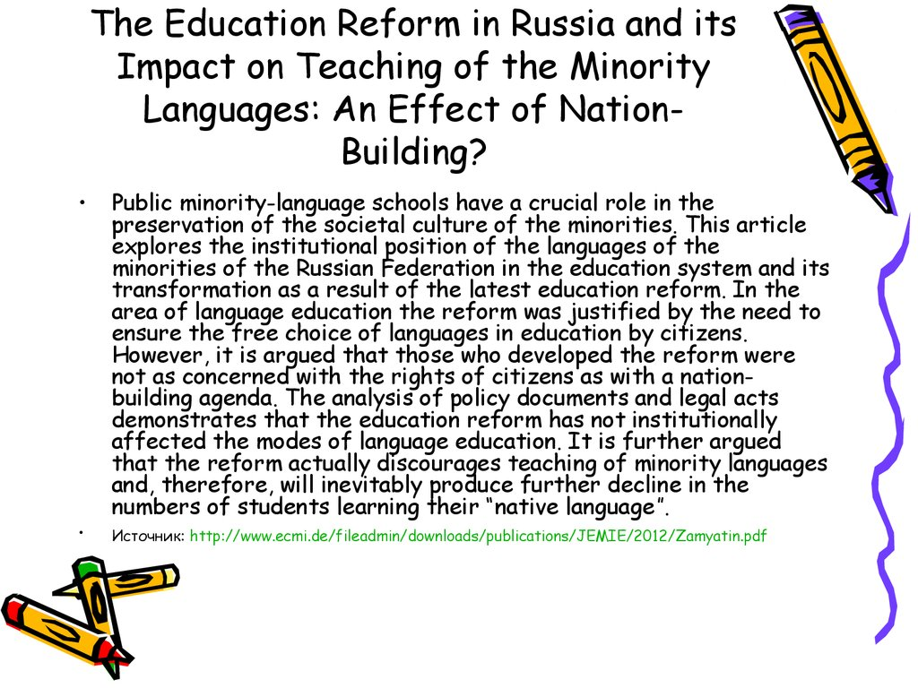 The Education Reform in Russia and its Impact on Teaching of the Minority Languages: An Effect of Nation-Building?