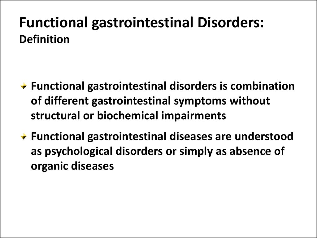 Functional gastrointestinal Disorders: Definition