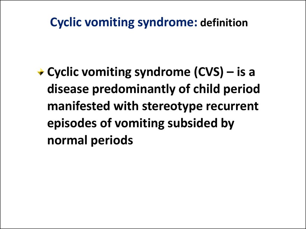 Cyclic vomiting syndrome: definition