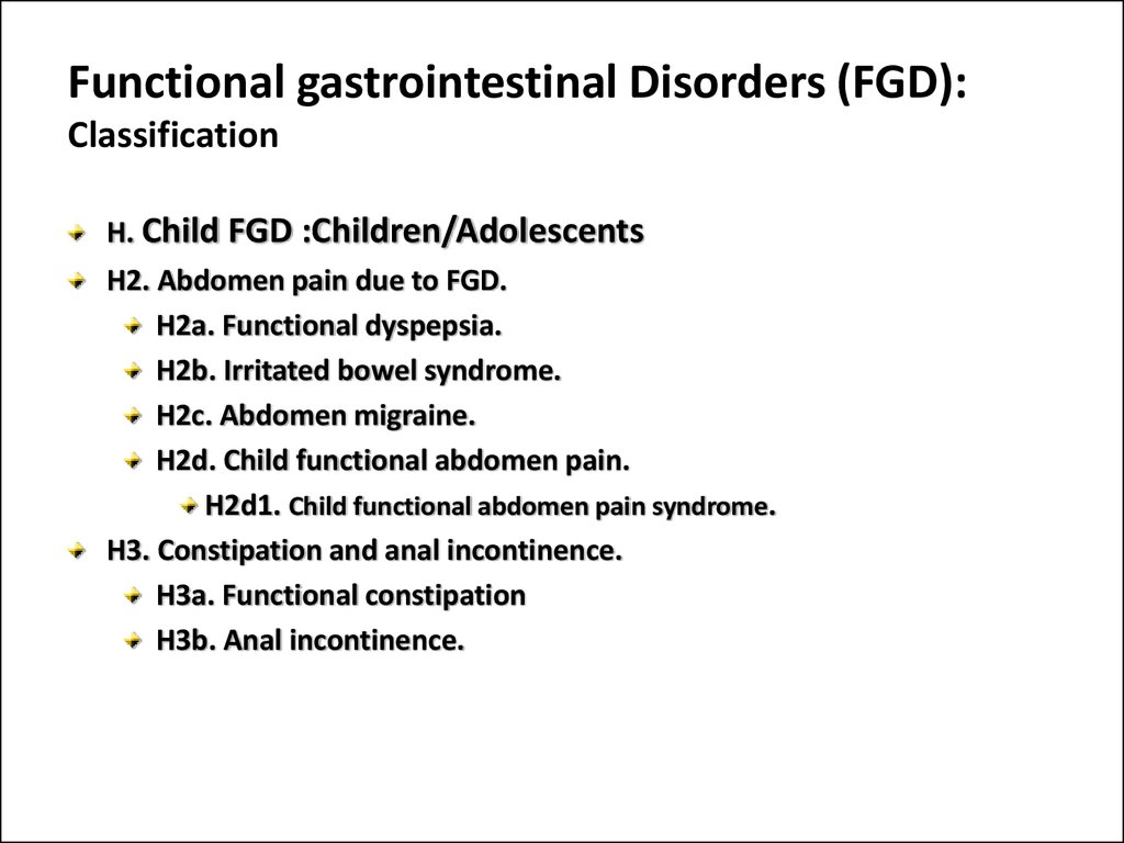 Functional gastrointestinal Disorders (FGD): Classification