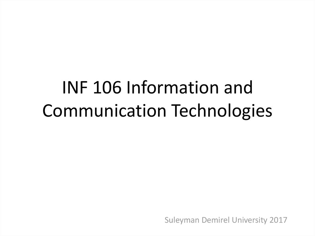 INF 106 Information and Communication Technologies