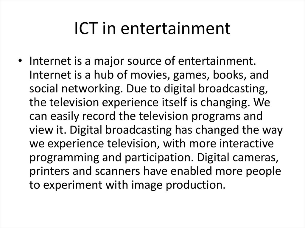 ICT in entertainment