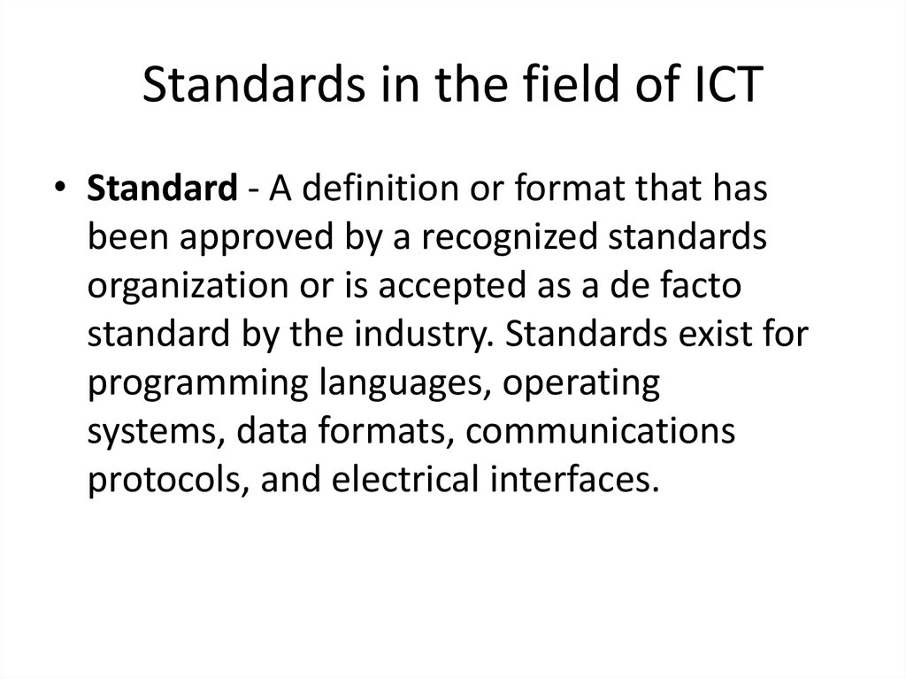 Standards in the field of ICT