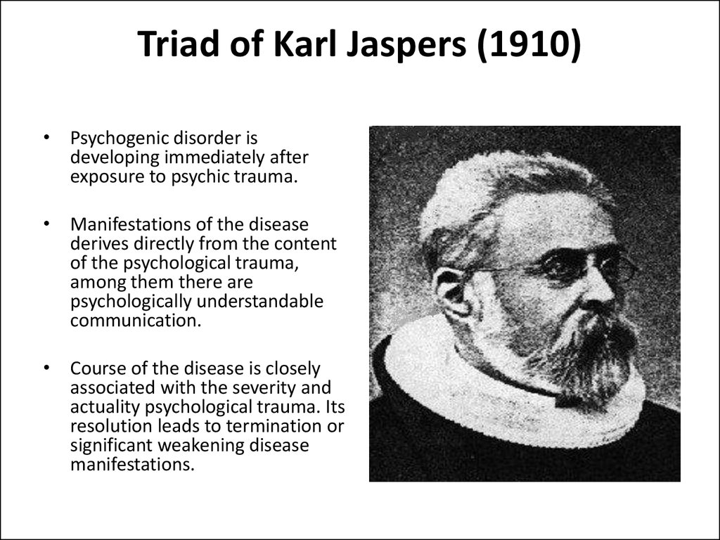 Triad of Karl Jaspers (1910)