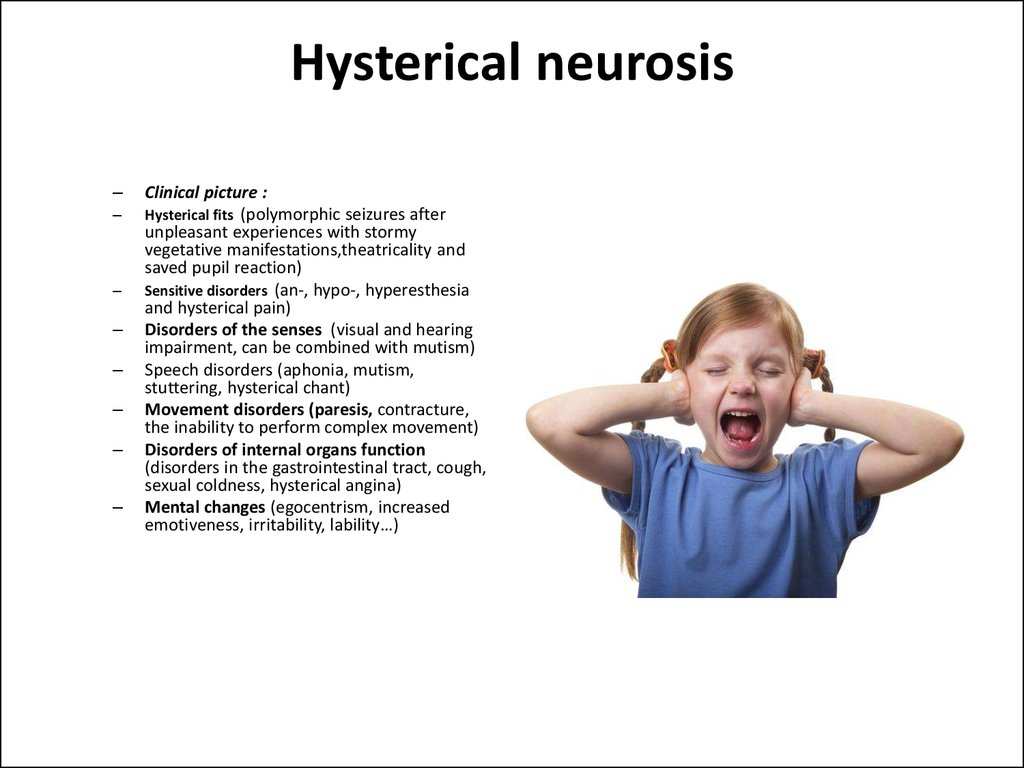 Hysterical neurosis