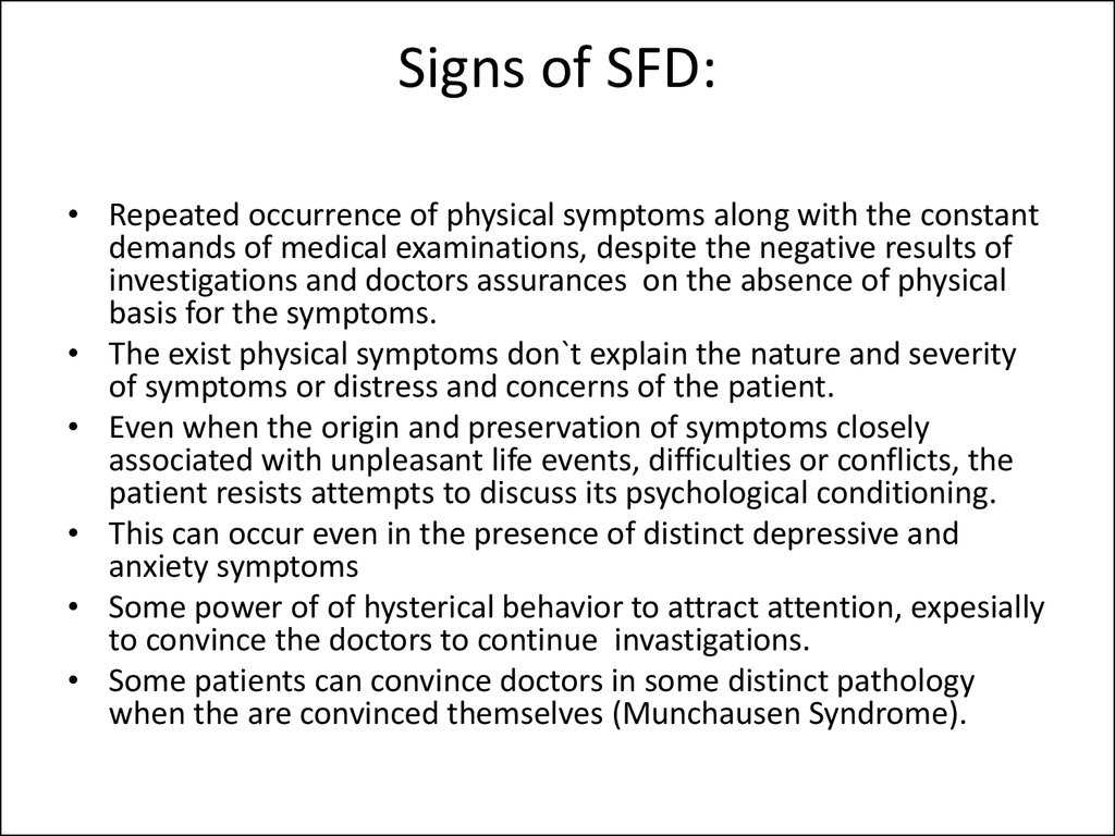 Signs of SFD: