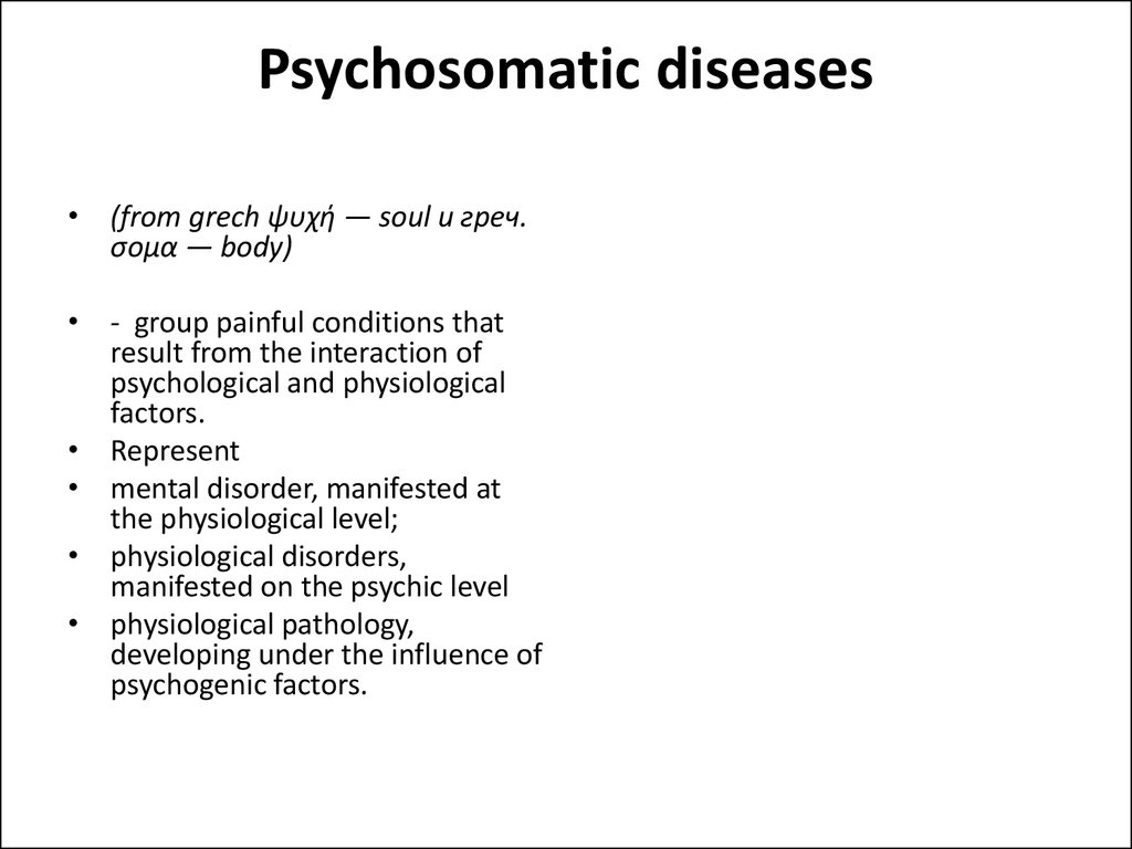 Psychosomatic diseases