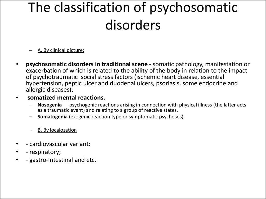 The classification of psychosomatic disorders