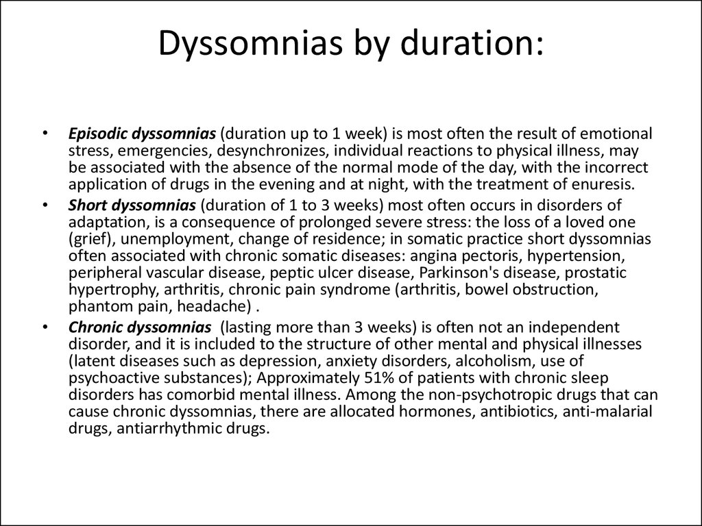 Dyssomnias by duration: