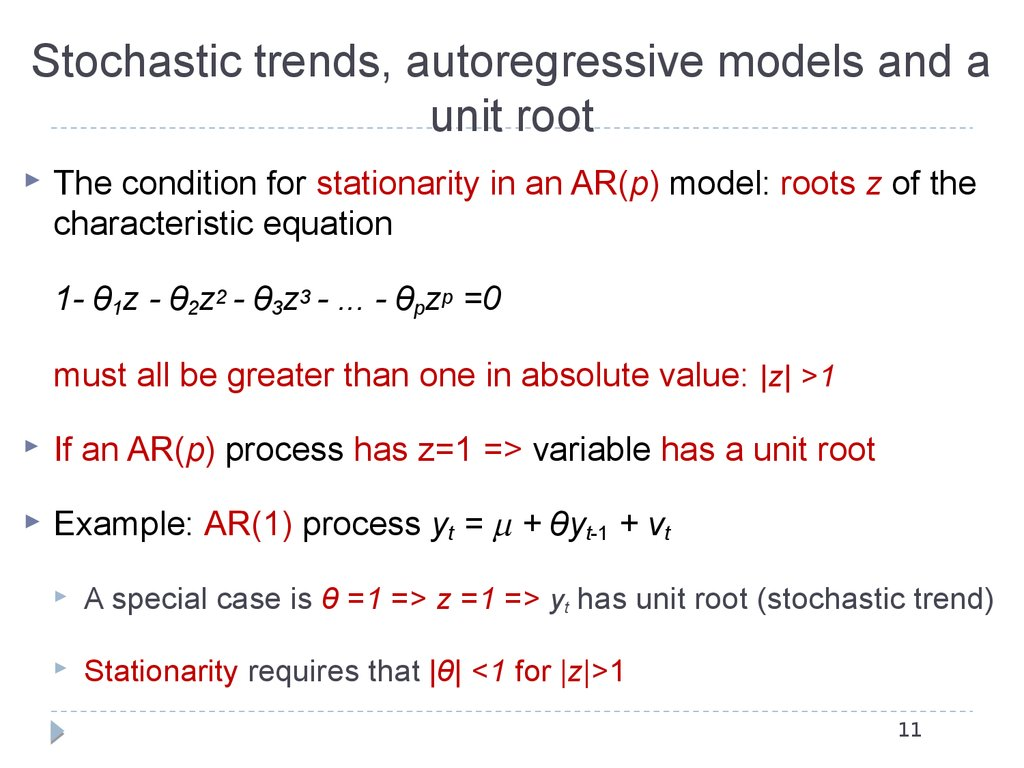 Stochastic trends, autoregressive models and a unit root