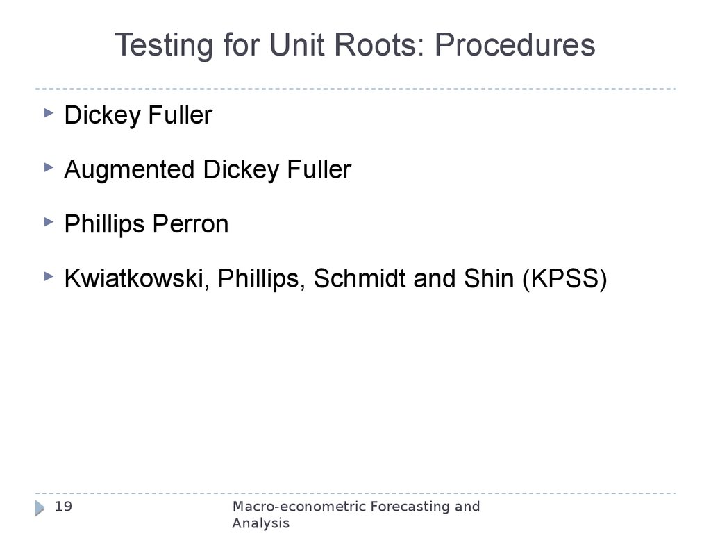 Testing for Unit Roots: Procedures