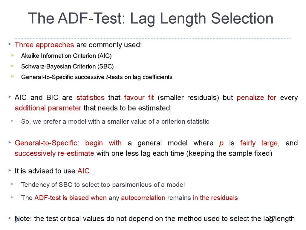 The ADF-Test: Lag Length Selection