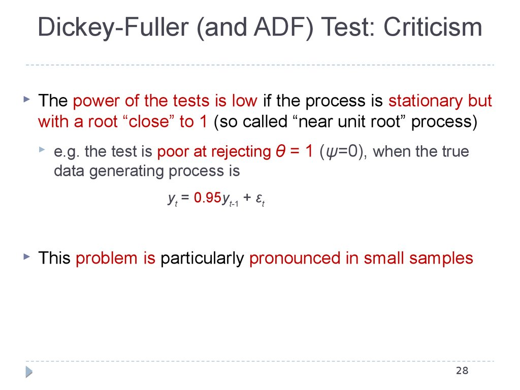 Dickey-Fuller (and ADF) Test: Criticism