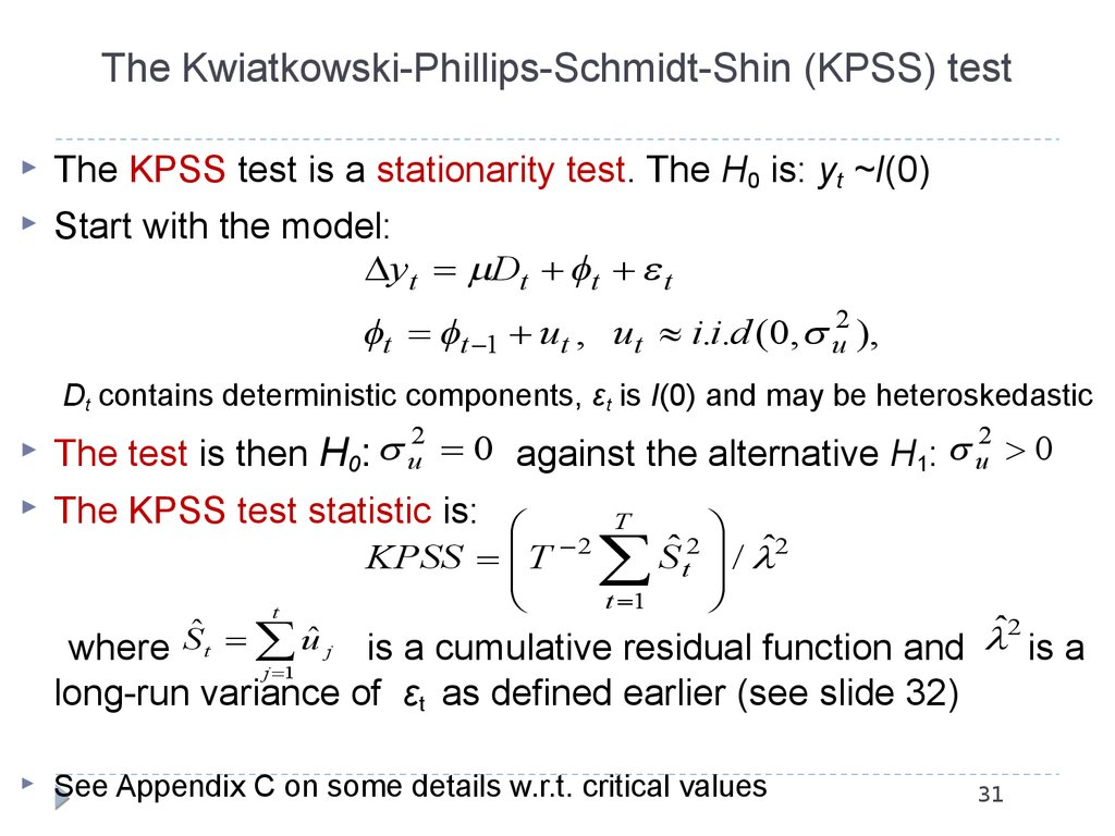 The Kwiatkowski-Phillips-Schmidt-Shin (KPSS) test