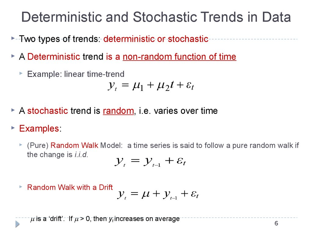 Deterministic and Stochastic Trends in Data