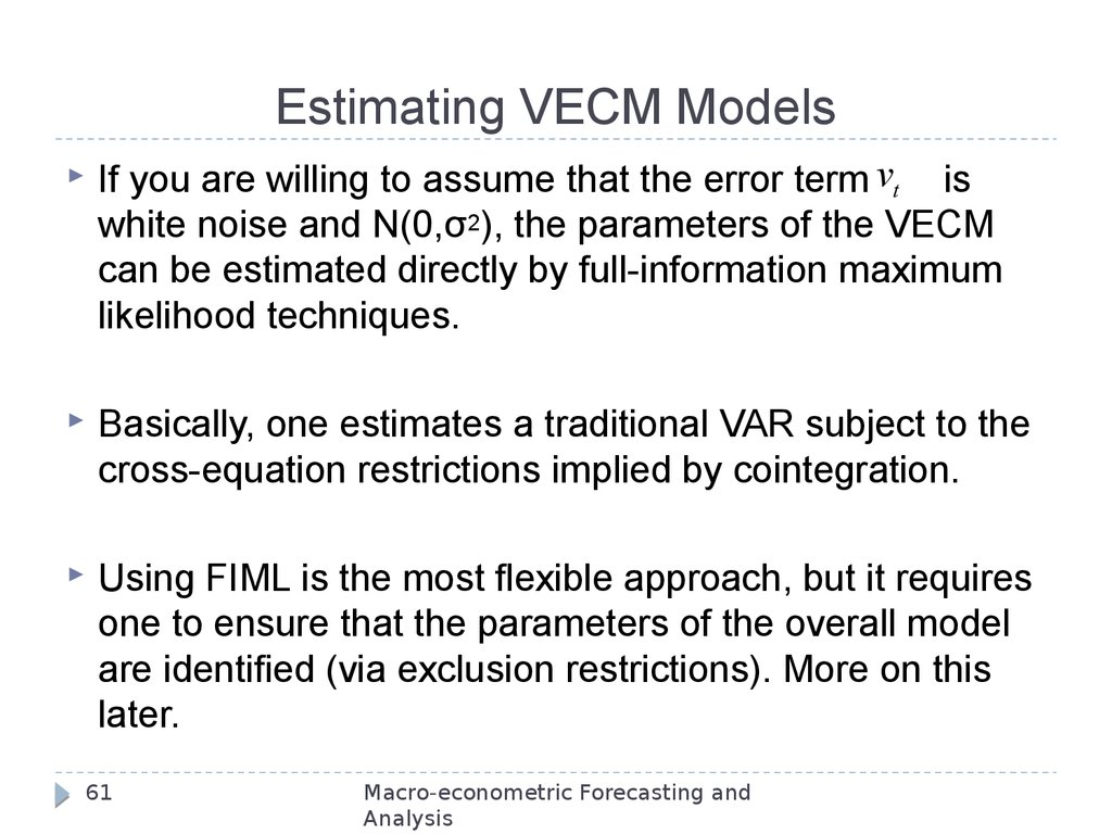 Estimating VECM Models