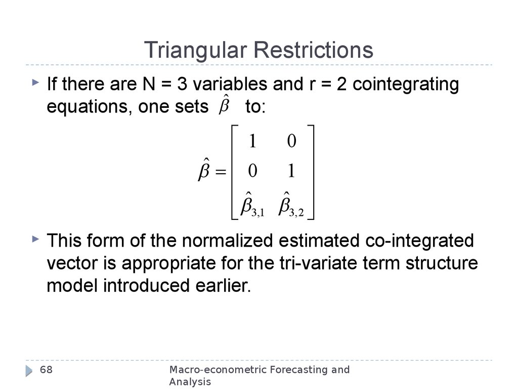 Triangular Restrictions