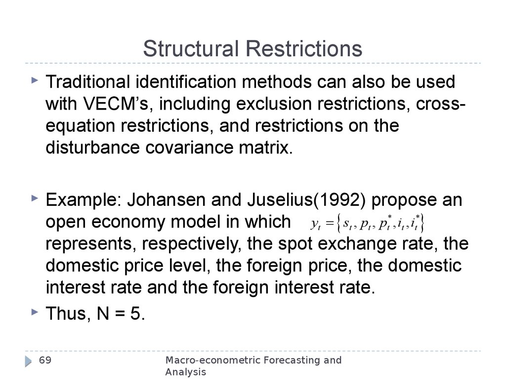 Structural Restrictions