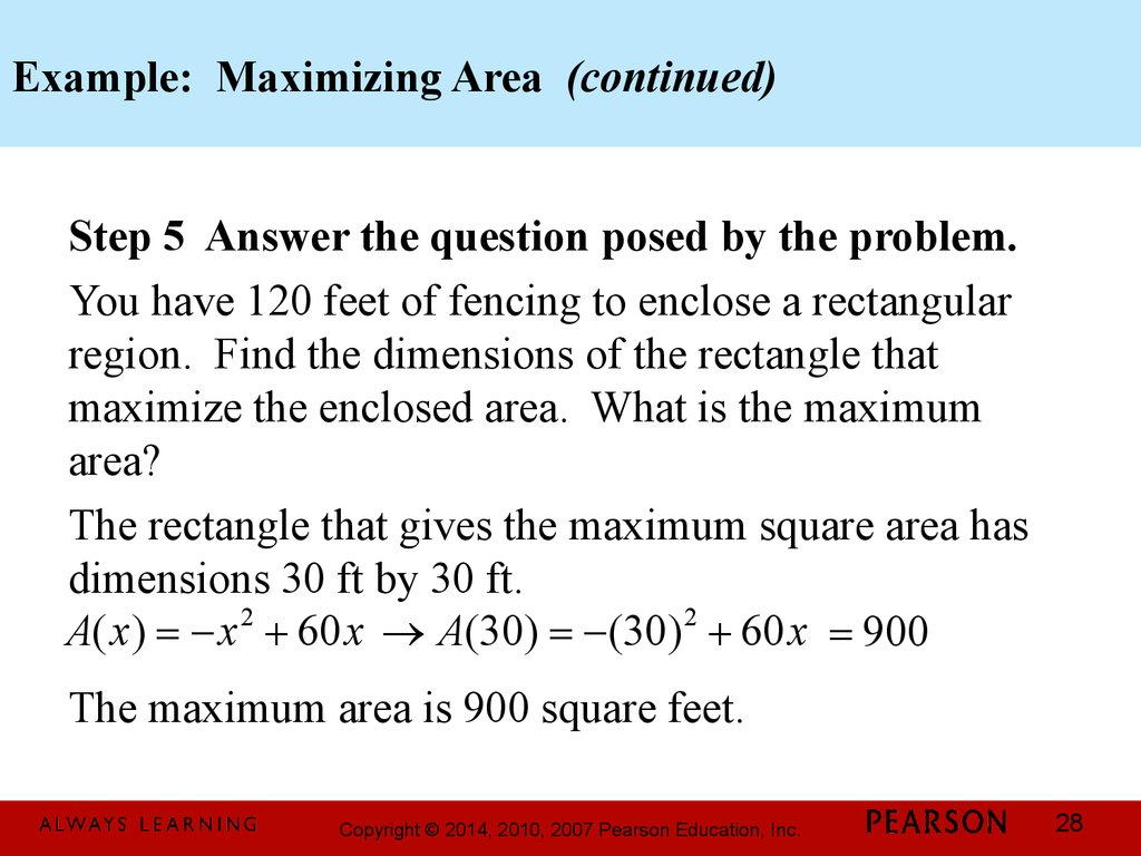 Example: Maximizing Area (continued)