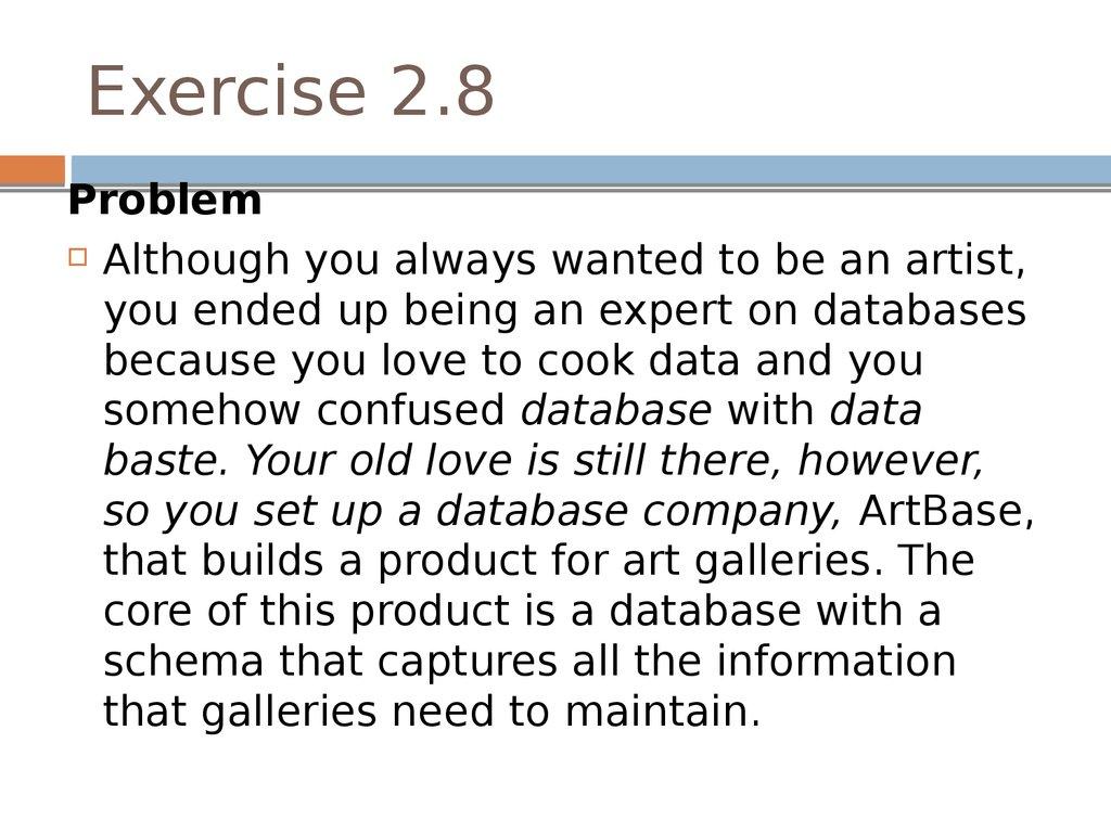 Practice exercises  Database design  Relational model