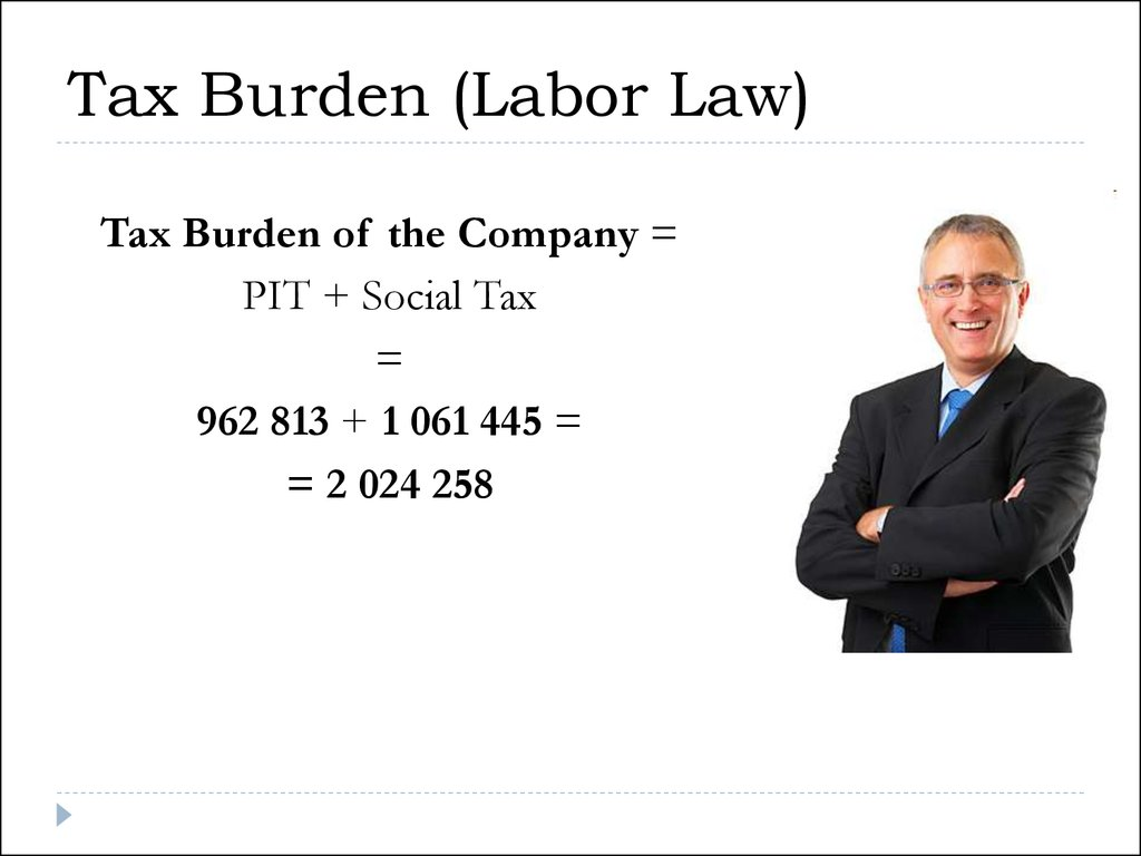Tax Burden (Labor Law)