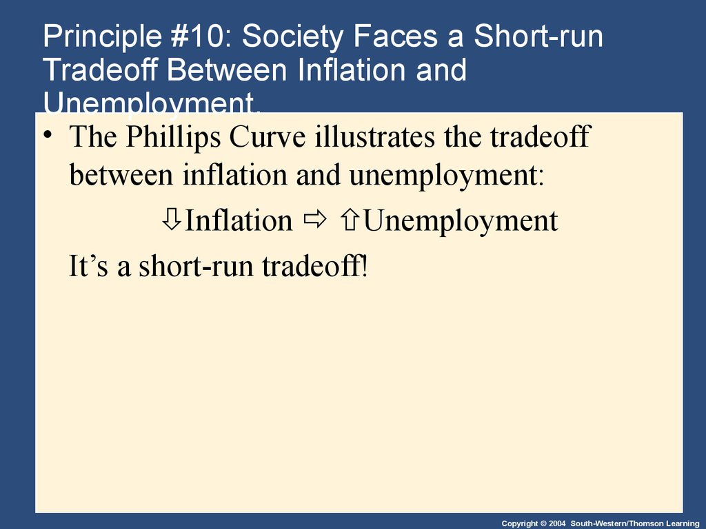 Principle #10: Society Faces a Short-run Tradeoff Between Inflation and Unemployment.
