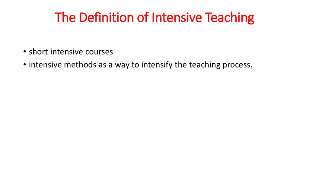 The Definition of Intensive Teaching