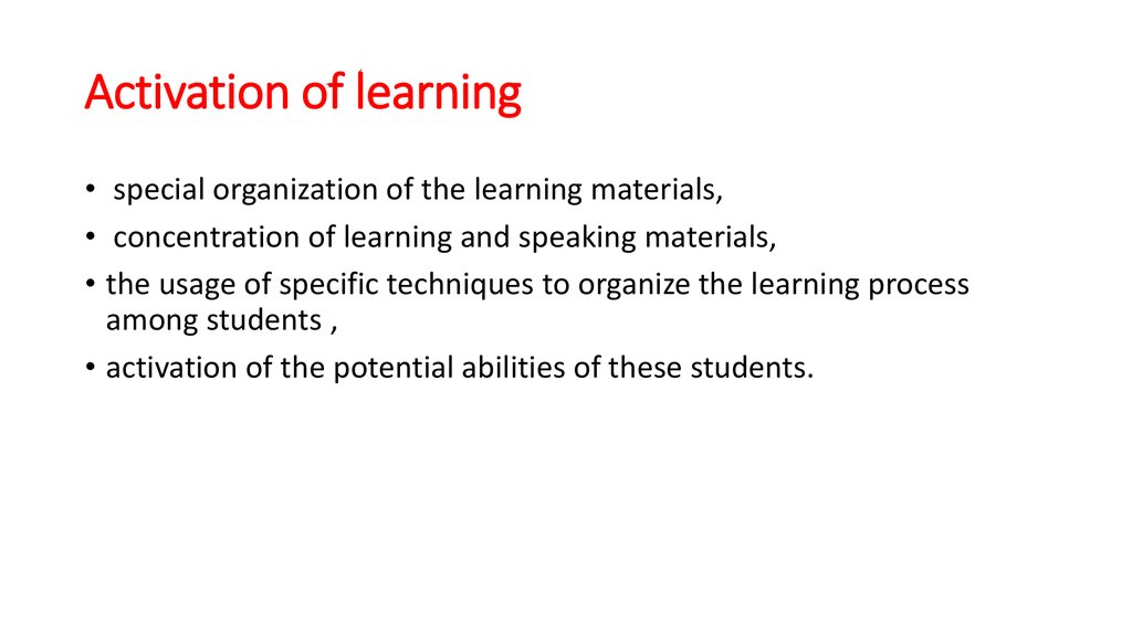 Activation of learning