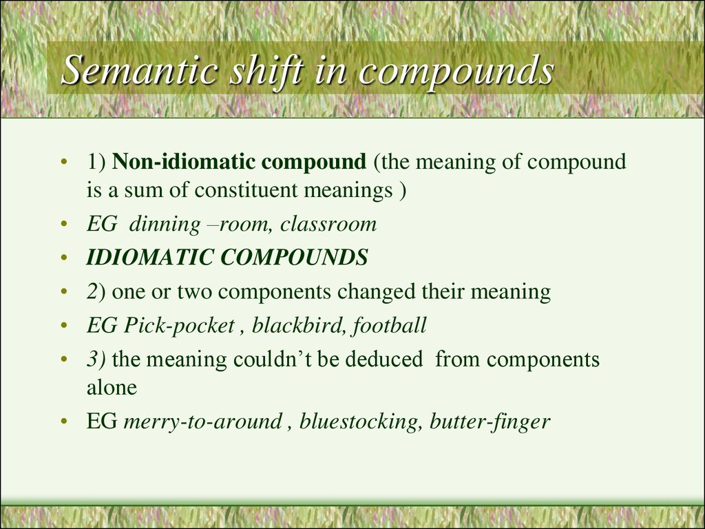 Semantic shift in compounds