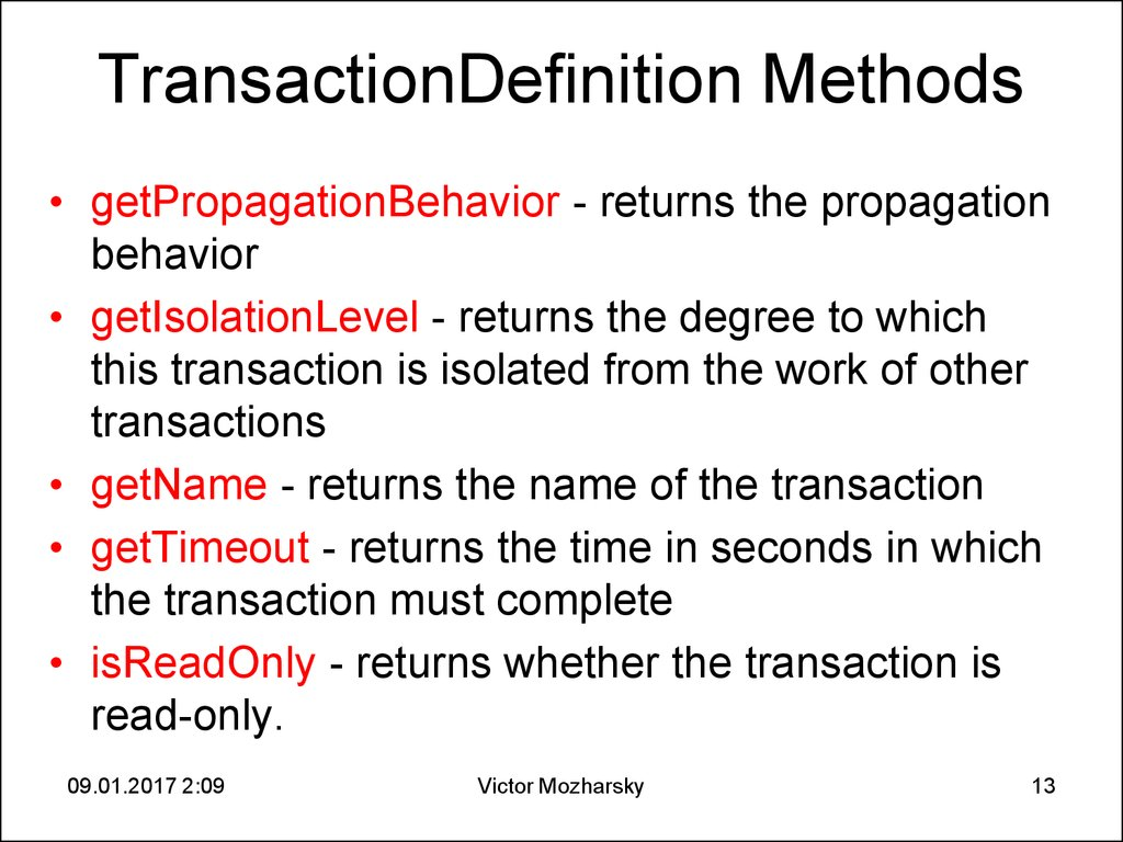 TransactionDefinition Methods