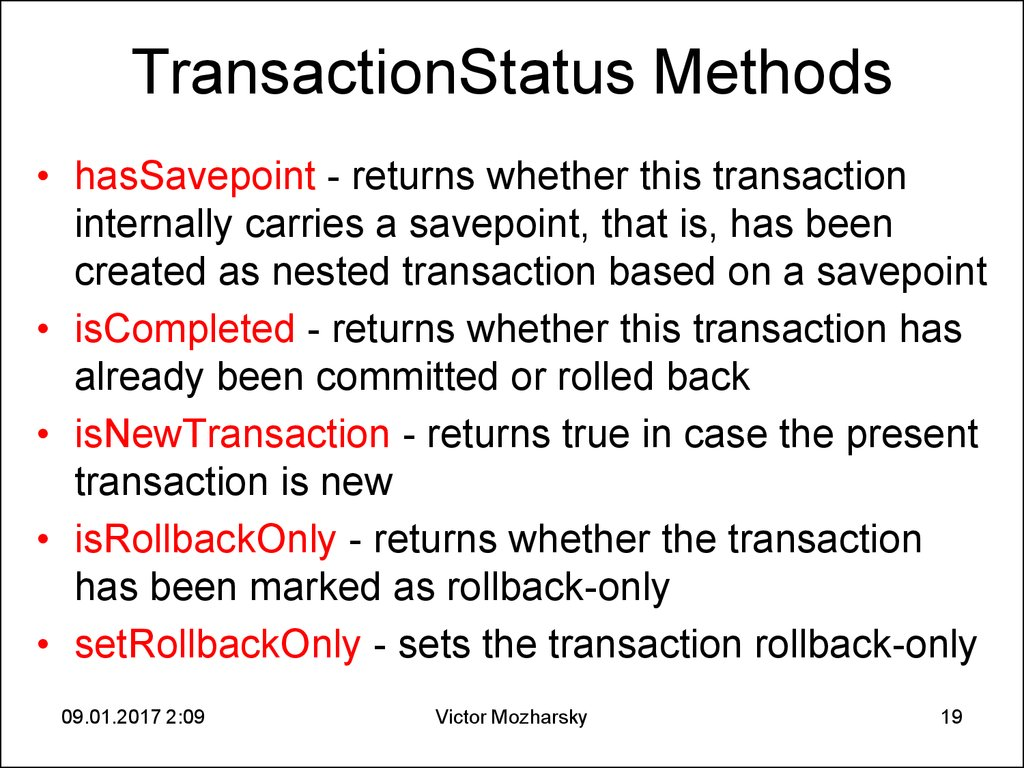 TransactionStatus Methods