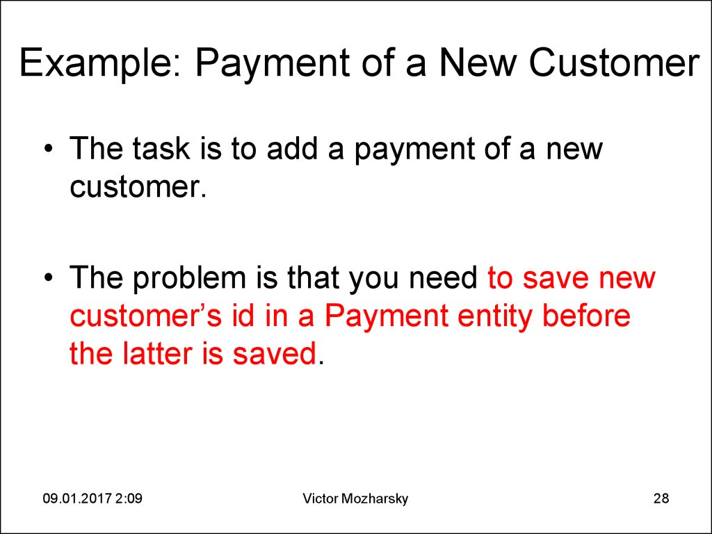 Example: Payment of a New Customer