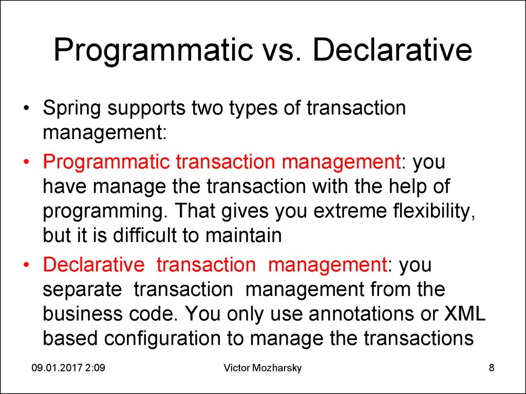Programmatic vs. Declarative