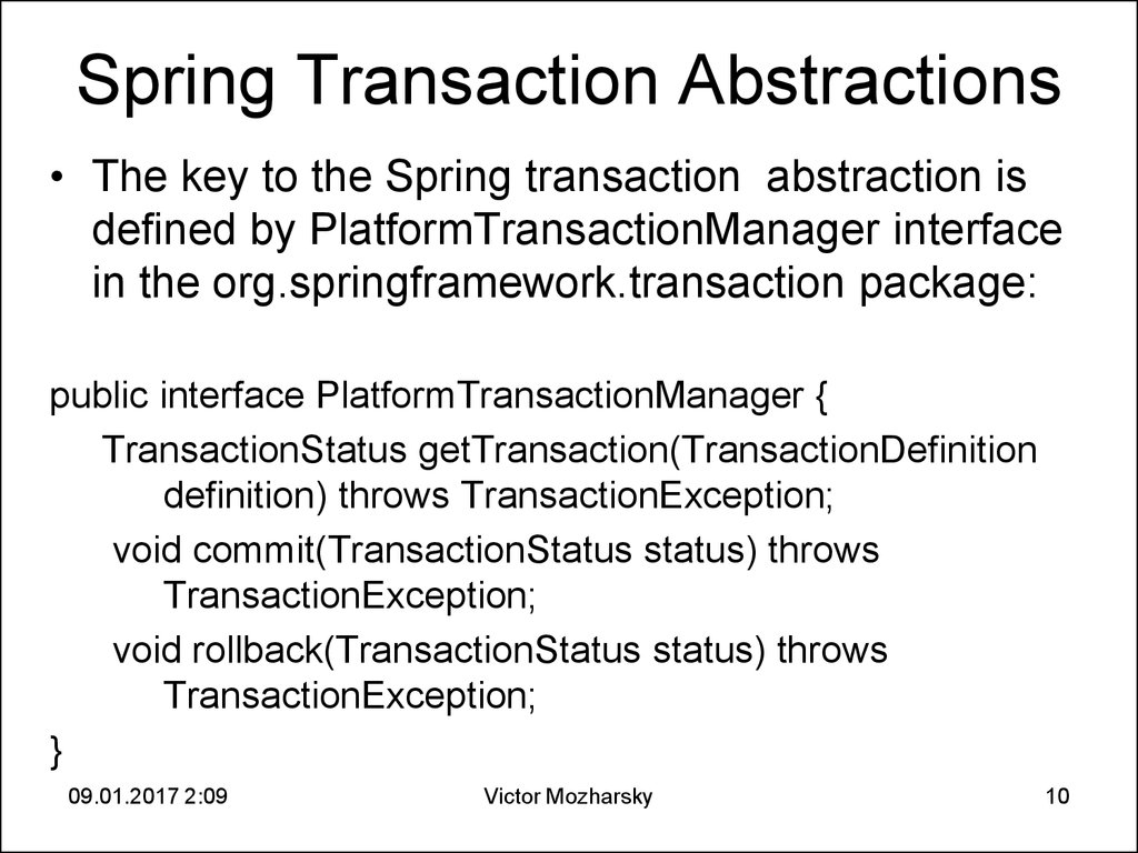 Spring Transaction Abstractions