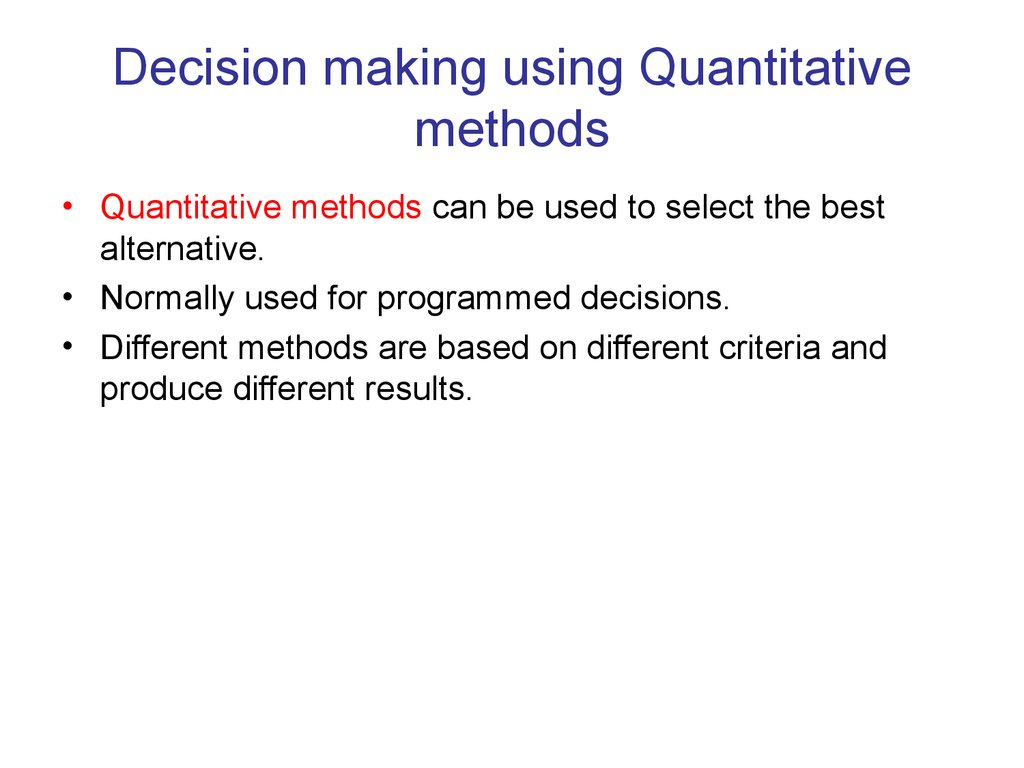 decision making methods Watch these video lessons and learn about strategic management and managerial decision  management and managerial decision-making,  decision methods are.