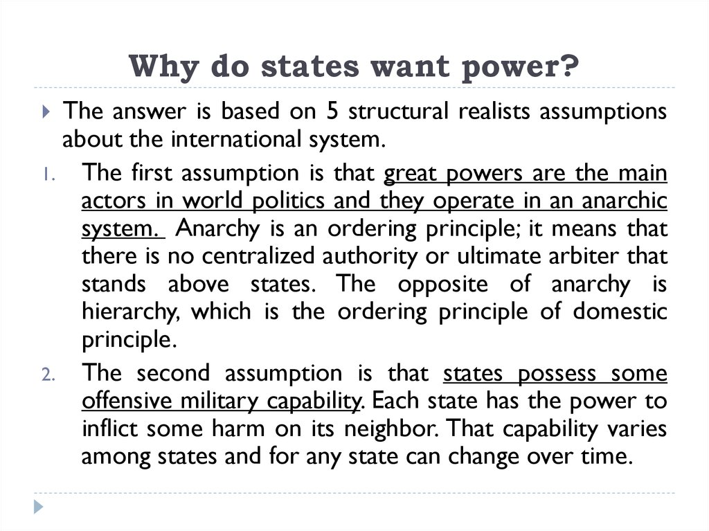 Why do states want power?