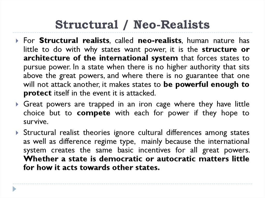 Structural / Neo-Realists