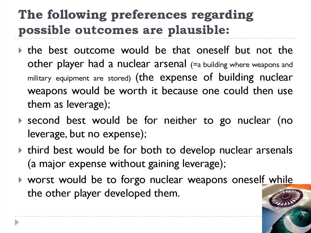 The following preferences regarding possible outcomes are plausible: