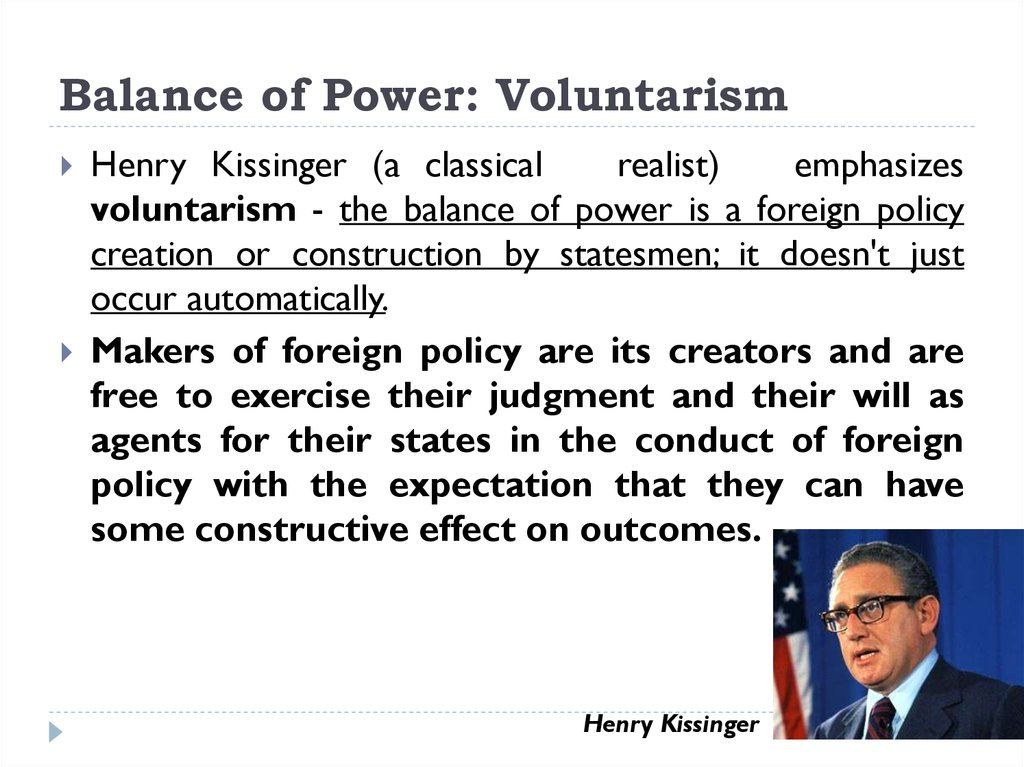 Balance of Power: Voluntarism